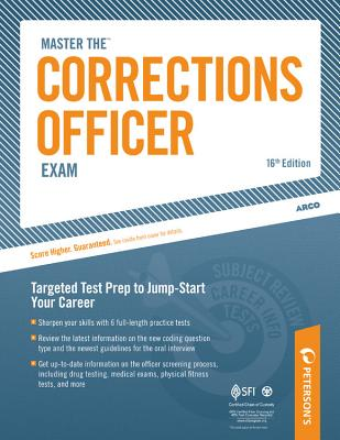 Master the Corrections Officer Exam By Peterson's (COR)