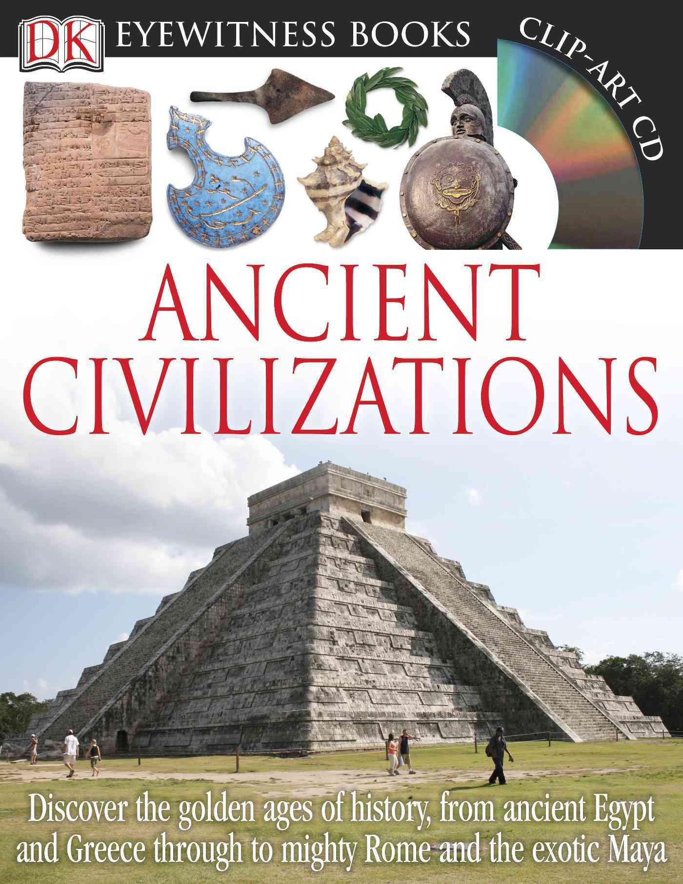 Ancient Civilizations By Dorling Kindersley, Inc. (COR)